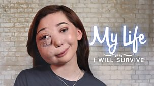 My Life - Series 10: 4. I Will Survive