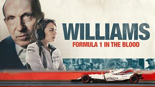 Williams: Formula 1 In The Blood - Episode 17-02-2019