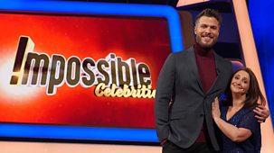 Impossible Celebrities - Series 2: Episode 4