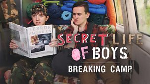 Secret Life Of Boys - Series 3: 11. Camp Special