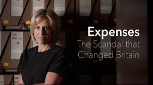 Expenses: The Scandal That Changed Britain - Episode 12-04-2019