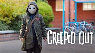 Creeped Out - Series 1: 1. Slapstick