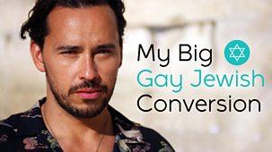 My Big Gay Jewish Conversion - Episode 09-04-2019