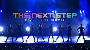 The Next Step - The Next Step Live - The Movie