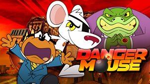 Danger Mouse - Series 2: 1. Dark Dawn