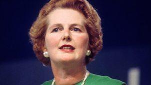 Thatcher: A Very British Revolution - Series 1: 1. Making Margaret