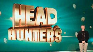 Head Hunters - Series 1: Episode 6