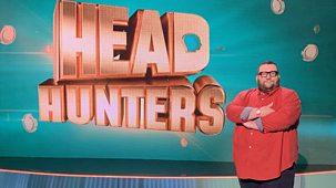 Head Hunters - Series 1: Episode 15