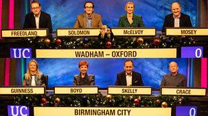 University Challenge - Christmas 2019: 2. Birmingham City University V Wadham College, Oxford