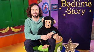 Cbeebies Bedtime Stories - 755. Joe Wicks - Would You Like A Banana?