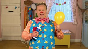 At Home With Mr Tumble - Series 1: 7. Balloon
