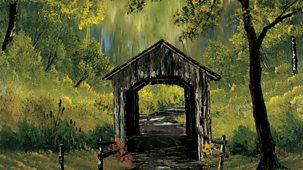 The Joy Of Painting - Series 3: 16. Covered Bridge