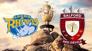 Rugby League: Challenge Cup - 2020: Final: Leeds Rhinos V Salford Red Devils