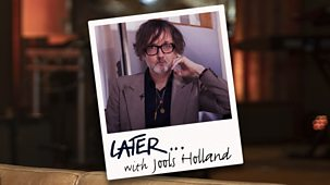 Later... With Jools Holland - Series 56: Episode 5