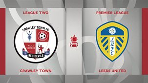 Fa Cup - 2020/21: Third Round: Crawley Town V Leeds United
