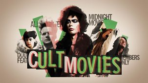 Mark Kermode's Secrets Of Cinema - Series 3: 3. Cult Movies