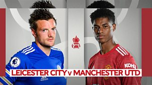 Fa Cup - 2020/21: Quarter-final: Leicester City V Manchester United