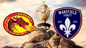 Rugby League: Challenge Cup - 2021: 2. Third Round: Catalans V Wakefield