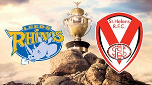 Rugby League: Challenge Cup - 2021: 1. Third Round: St Helens V Leeds Rhinos