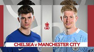 Fa Cup - 2020/21: Semi-final: Chelsea V Manchester City