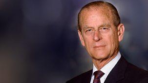 Hrh The Duke Of Edinburgh Remembered - Episode 16-04-2021