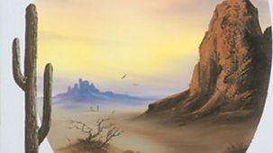 The Joy Of Painting - Series 4: 10. Desert Glow