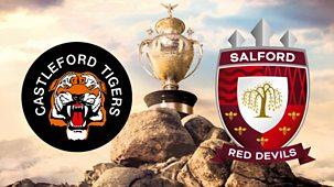 Rugby League: Challenge Cup - 2021: Quarter-final: Castleford V Salford