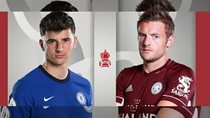 Fa Cup - 2020/21: Final: Chelsea V Leicester City
