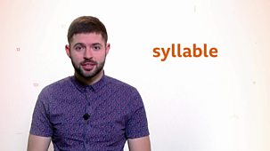 Bitesize: 5-7 Year Olds - Week 6: 2. Teacher Talks: English - What Is A Syllable?
