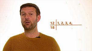 Bitesize: 9-11 Year Olds - Week 6: 12. Teacher Talks: Maths - Common Factors