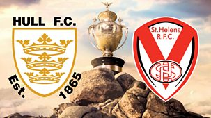 Rugby League: Challenge Cup - 2021: Semi-final: Hull Fc V St Helens
