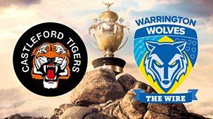 Rugby League: Challenge Cup - 2021: Semi-final: Castleford V Warrington