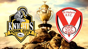 Rugby League: Challenge Cup - 2021: 8. Women's Final: York City Knights V St Helens