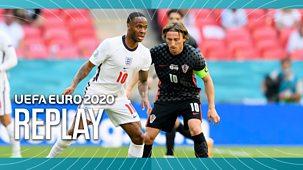 Euro 2020 - Replay: England V Croatia