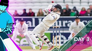 Cricket: Today At The Test - England V New Zealand 2021: 8. Second Test: Day Three Highlights