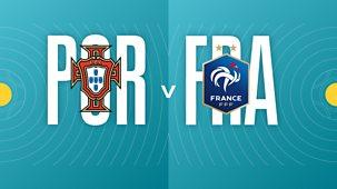 Euro 2020 - Portugal V France
