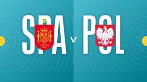 Euro 2020 - Spain V Poland