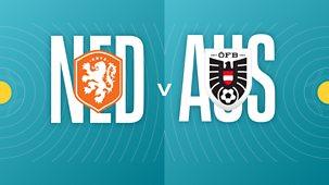 Euro 2020 - Netherlands V Austria