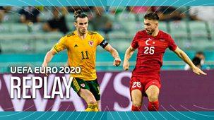 Euro 2020 - Replay: Turkey V Wales