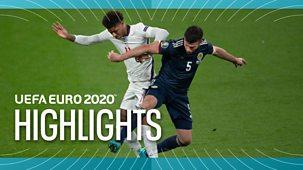 Euro 2020 - Highlights: England V Scotland, Croatia V Czech Republic, Sweden V Slovakia