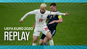 Euro 2020 - Replay: England V Scotland