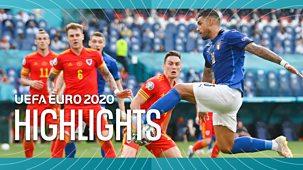 Euro 2020 - Highlights: Italy V Wales, Switzerland V Turkey