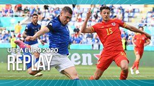 Euro 2020 - Replay: Italy V Wales