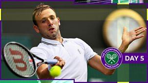Wimbledon - Day 5, Part 2