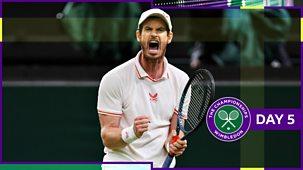 Wimbledon - Day 5, Part 1