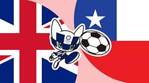 Olympics - Women's Football: Gb V Chile