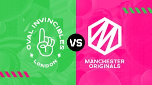 Cricket: The Hundred - 2021 - Men's: Oval Invincibles V Manchester Originals