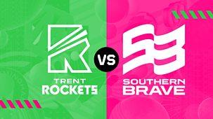 Cricket: The Hundred - 2021 - Men's: Trent Rockets V Southern Brave