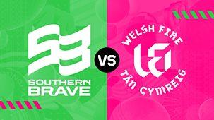 Cricket: The Hundred - 2021 - Men's: 8. Southern Brave V Welsh Fire