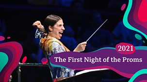Bbc Proms - 2021: First Night Of The Proms: Part 1